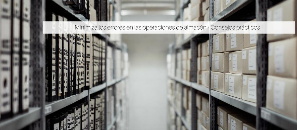 Minimiza los errores en las operaciones de almacén – Consejos prácticos