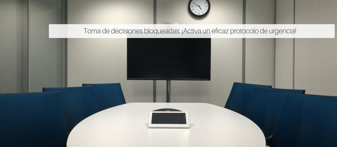 Toma de decisiones bloqueadas ¡Activa un eficaz protocolo de urgencia!