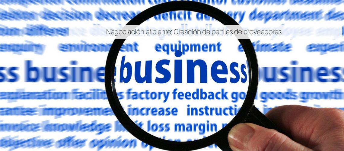 Negociación eficiente: Creación de perfiles de proveedores