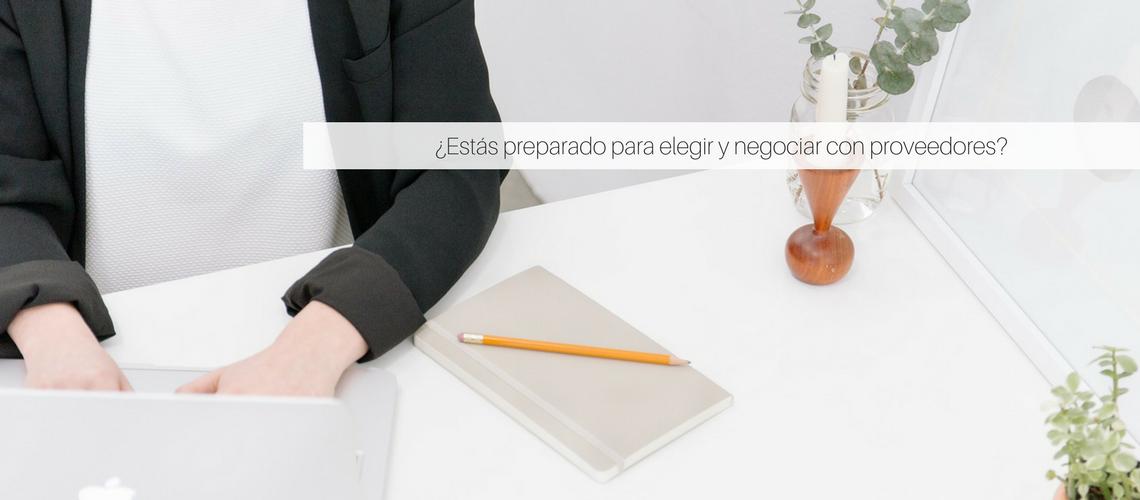 ¿Estás preparado para la negociación? 5 Consejos para negociar con proveedores
