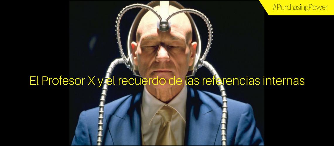 El Profesor X  y el recuerdo de las referencias internas