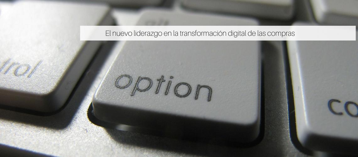 El nuevo liderazgo en la transformación digital de las compras