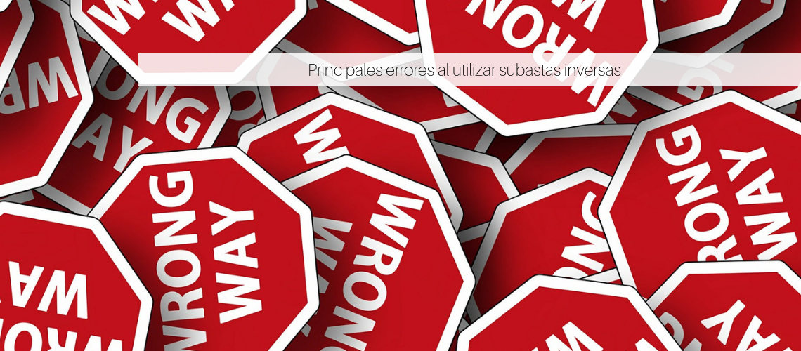 Principales errores al utilizar subastas inversas