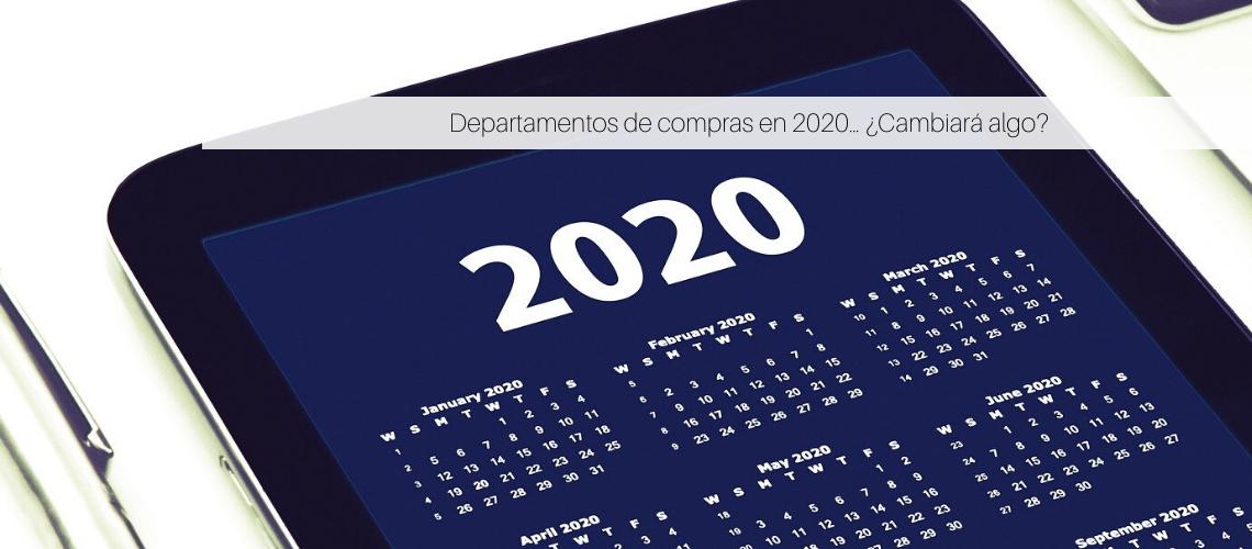 Departamentos de compras en 2020… ¿Cambiará algo?