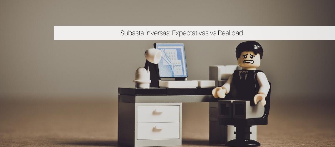 Subastas Inversas: Expectativas vs Realidad