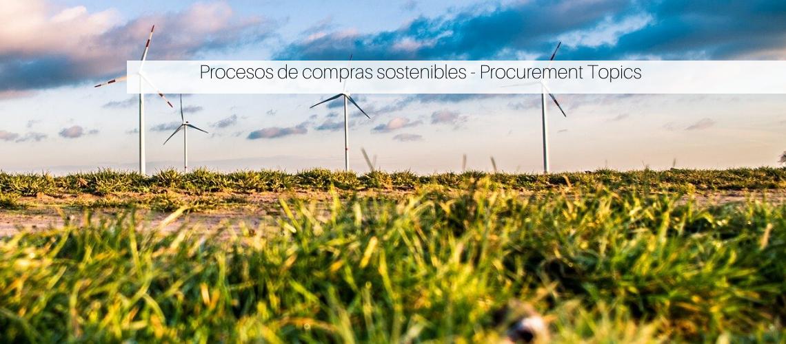Procesos de compras sostenibles- Procurement Topics