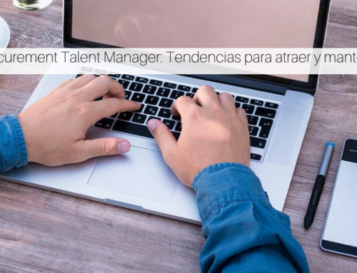 Procurement Talent Manager: Tendencias para atraer y mantener talento