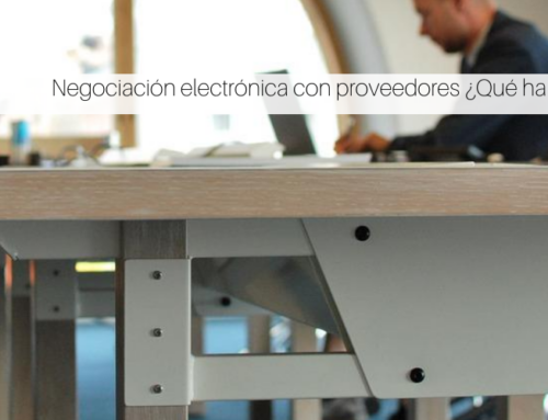 Negociación electrónica con proveedores ¿Qué ha cambiado?