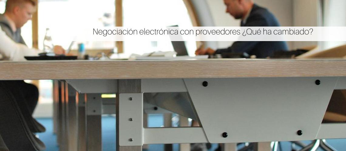 Negociación electrónica con proveedores