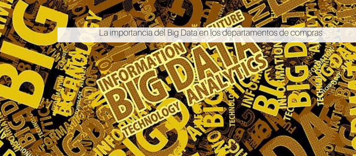 Big Data en los departamentos de compras