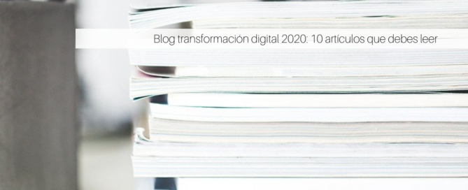 Blog transformación digital 2020