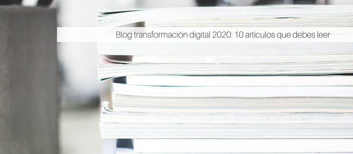 Blog transformación digital 2020