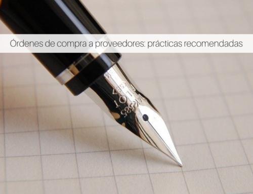 Órdenes de compra a proveedores: prácticas recomendadas