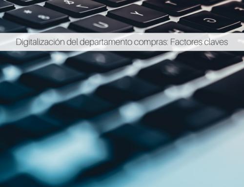 Digitalización del departamento compras: Factores claves