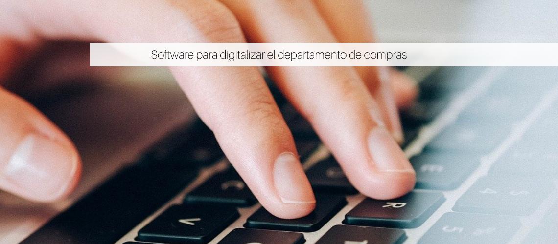 Software para digitalizar el departamento compras