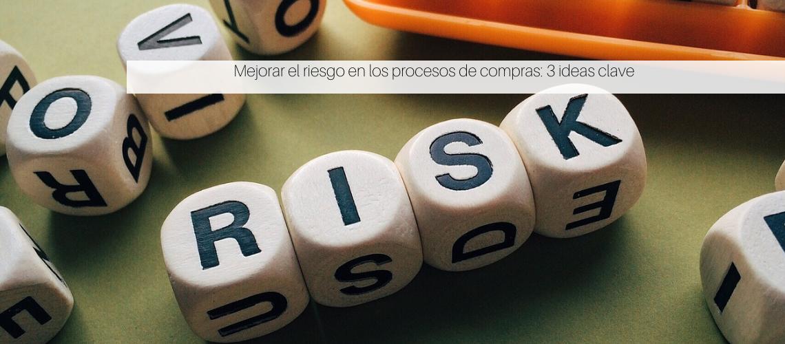 Mejorar el riesgo en los procesos de compras